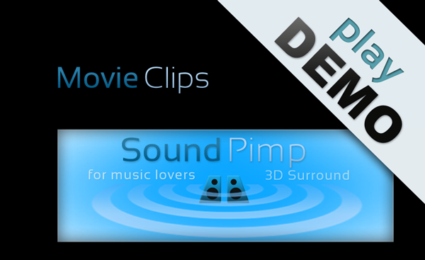 SoundPimp audio enhancer, demo of movie-clips with surround