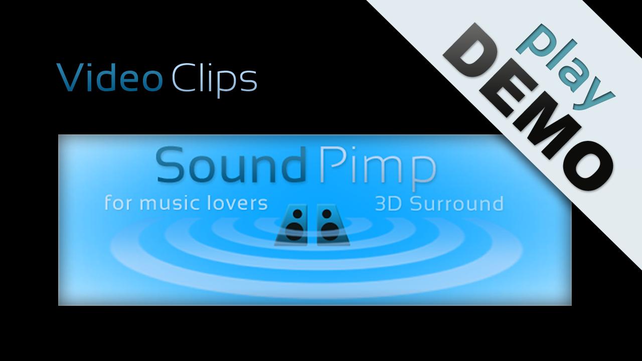 SoundPimp audio enhancer, demo of movie-clips with surround
